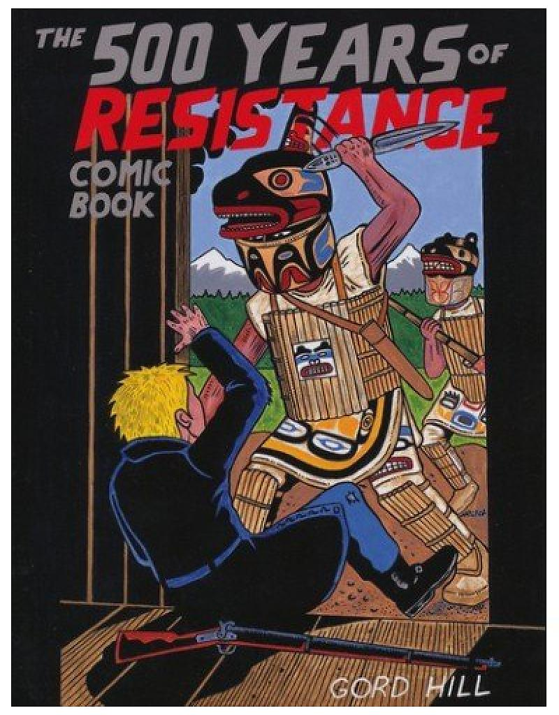 the-500-years-of-resistance-comic-book-by-gord-hil